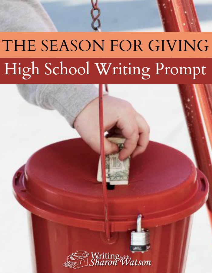 High School Writing Prompt -- Charitable organizations need help and often ask for money around Christmas and at the year's end. If you donated money, to whom would you be giving it?