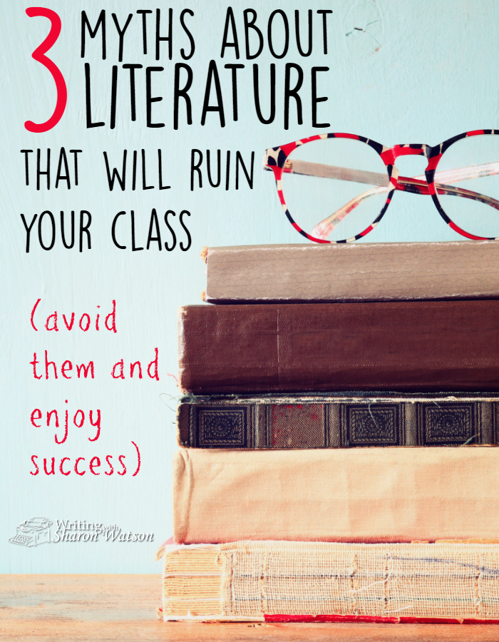 Literature class can be difficult but rewarding. What ideas do homeschool moms and co-op teachers have about literature that sabotage all of their good efforts?