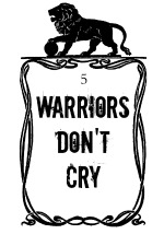 Illuminating Literature Warriors Don't Cry image