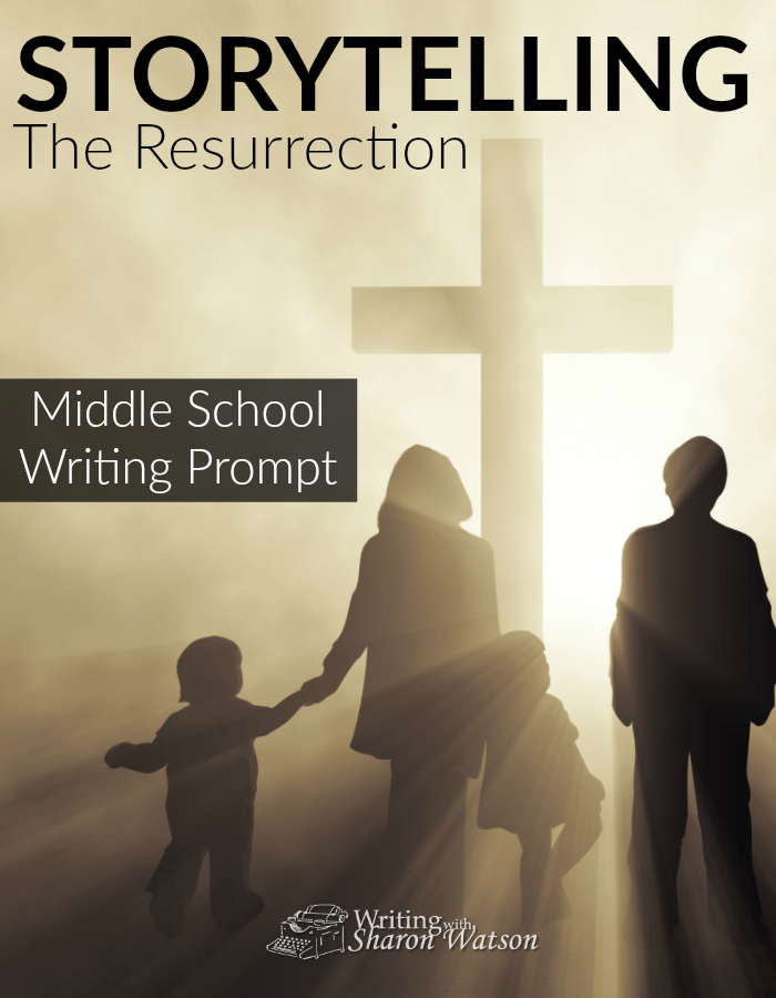 Middle School Writing Prompt -- Many people are mentioned in the biblical account of Jesus' resurrection. What story could they tell? Choose one of them and write their story, or create a new character and tell the story through them.