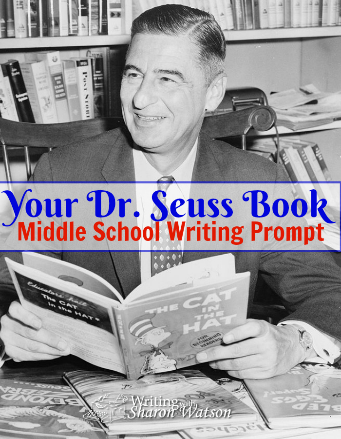 Middle School Writing Prompt -- Twenty-four years after his death, Dr. Seuss is going to have another book published! If you were to find a lost Dr. Seuss manuscript, what would its title be?
