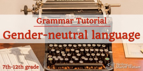 Gender-Neutral Language in Writing