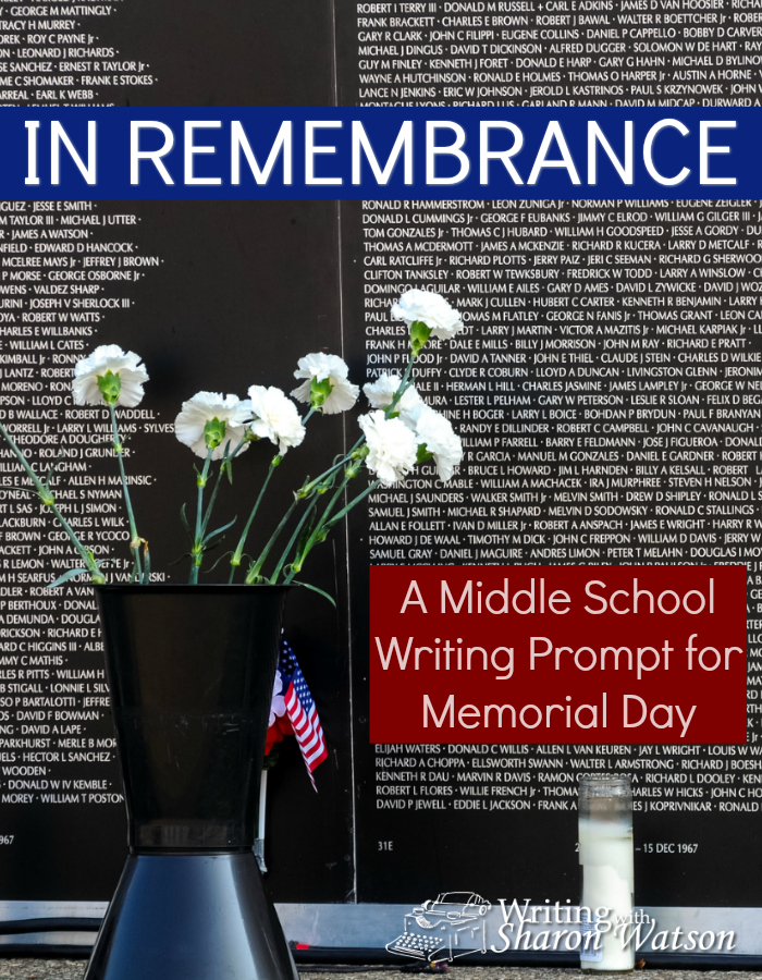 Middle School Writing Prompt -- Memorial Day is a day to remember the men and women in the armed services who have given their lives for our country. Use these prompts to celebrate these fallen men and women.