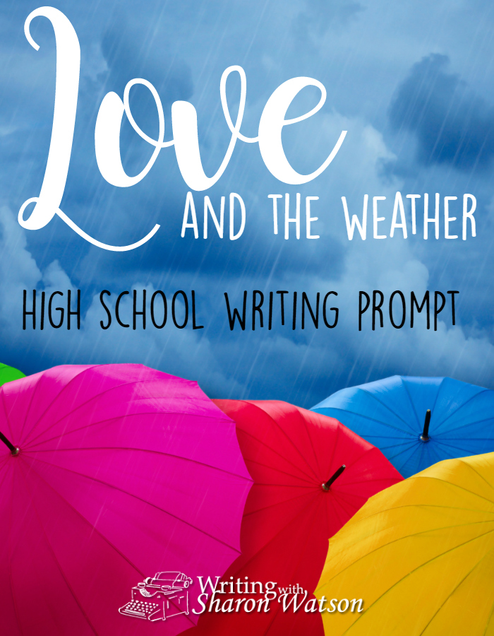 High School Writing Prompt -- Have you ever noticed how many songs use weather in their titles or in their lyrics? Often, this is a metaphor for a relationship or circumstance. Write your own song using the weather.