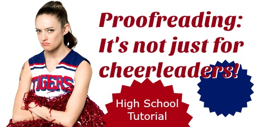 Proofreading: It's Not Just for Cheerleaders