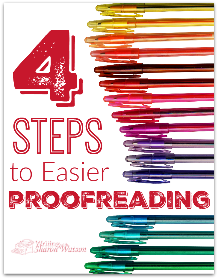 4 Steps to Easier Proofreading -- Proofreading is not a happy activity, but you can make it much easier by using these four proven methods. Practice on an old essay of yours.
