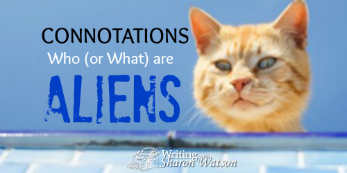 Connotations: Illegal Aliens