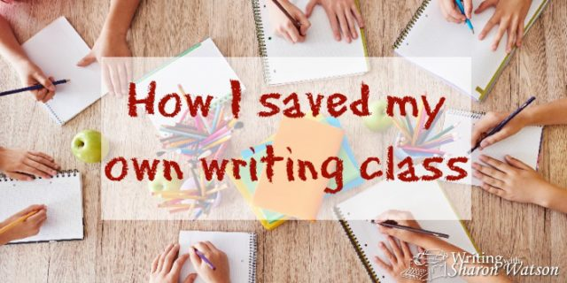 How I Saved My Own Writing Class