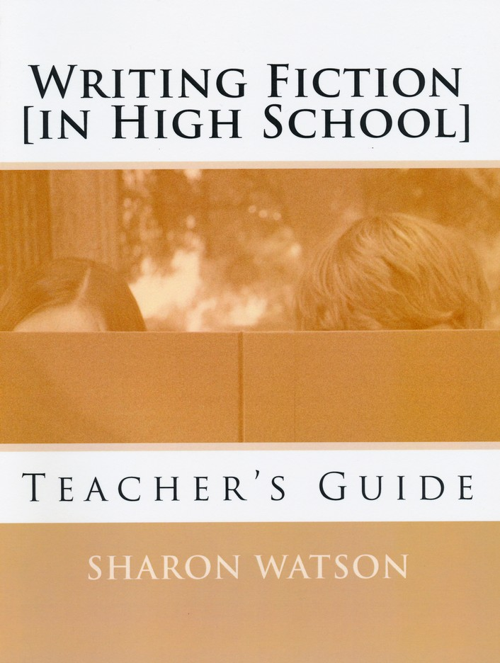 writing-fiction-in-high-school-teachers-guide-front-cover