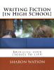 writing-fiction-in-high-school