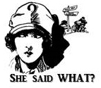 She Said What