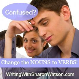 change nouns to verbs