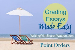 Grading Essays Made Easy, Point Orders