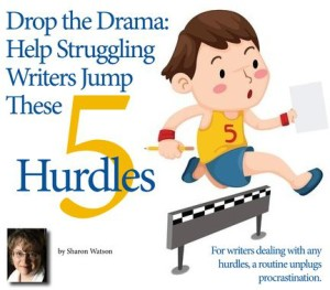 Drop the Drama: Help Stuggling Writers Jump These 5 Hurdles