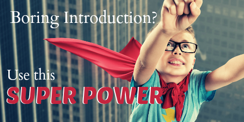 The Introduction's Super Power