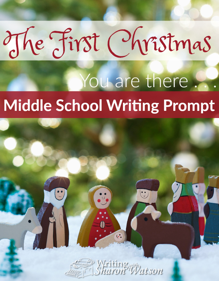 Middle School Writing Prompt -- It's easy to forget all the noise, confusion, and fear Mary and Joseph experienced. Read the Christmas accounts in the Bible. Which person do you identify with the most?