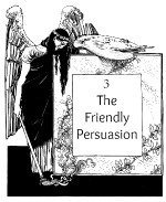 Friendly Persuasion image