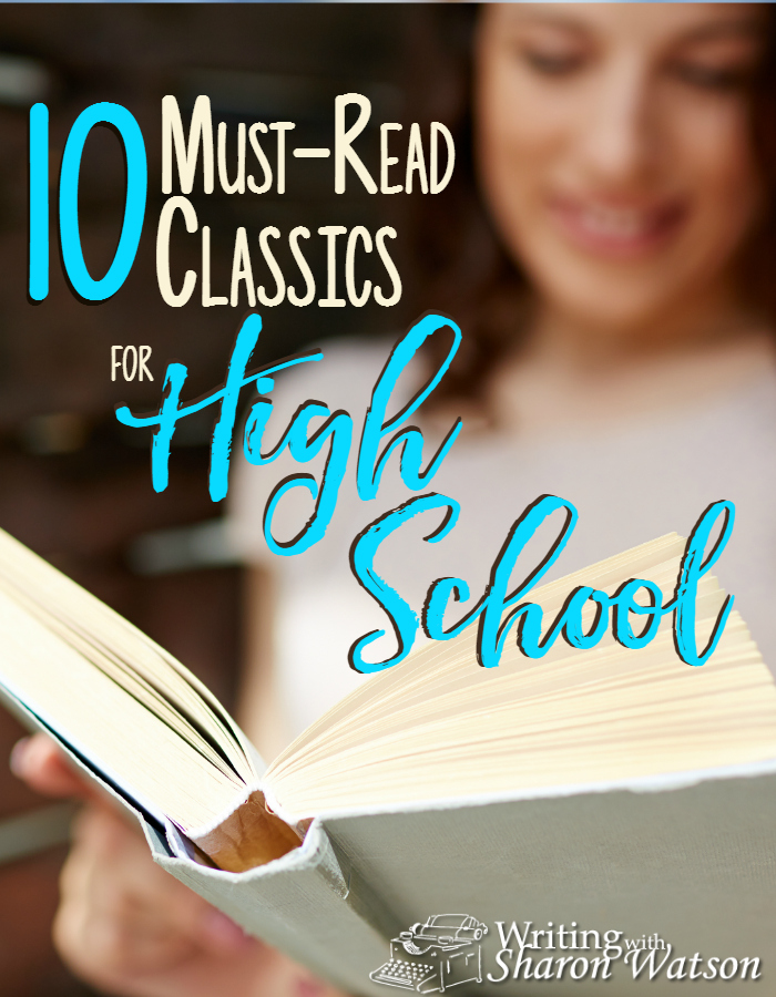 The right classics have the power to inspire, educate, delight, inform, and mold us and our students. I've compiled a list of ten books I believe are must-read classics for high school students