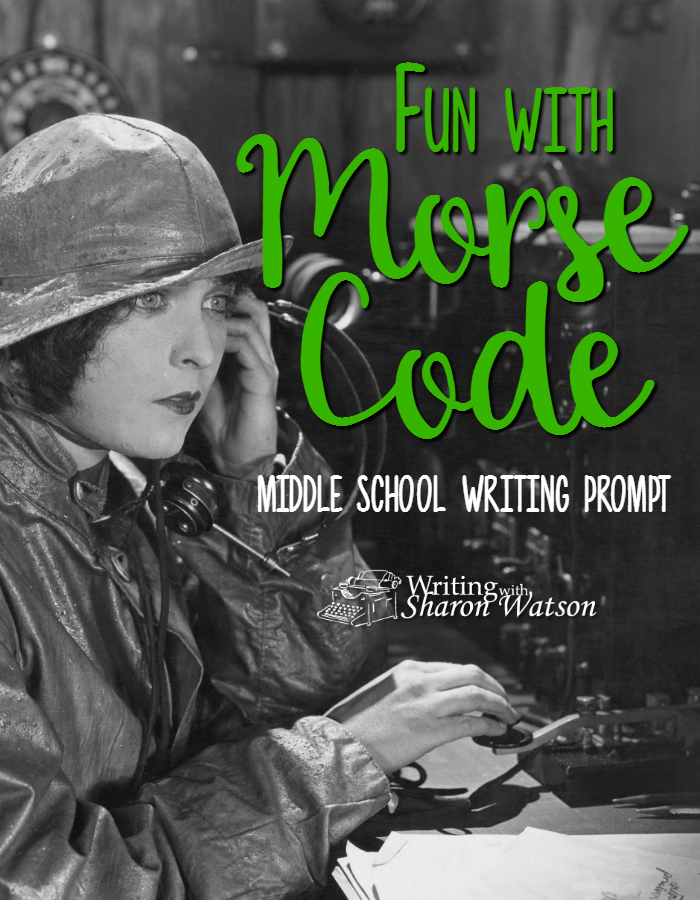 Middle School Writing Prompt -- Let's have some fun with Morse Code by creating phrases using this special code. And see what they did with Morse Code in in Cheaper by the Dozen.