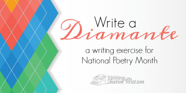 National Poetry Month: Write a Diamante