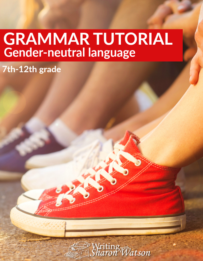 Grammar Tutorial: Gender-neutral language -- NOT related to the gender issues in current events, this method of writing is an important one for our students to learn. Everyone wanting to be published today needs his . . . her . . . his/her . . . their . . . oh, well, you get the idea.