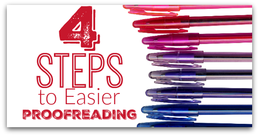4 Steps to Easier Proofreading