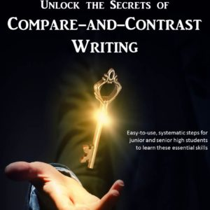 Cover, Unlock the Secrets of Compare and Contrast eBook