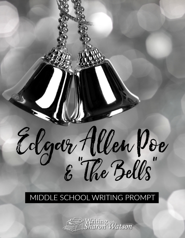 edgar allan poe and the bells  middle school writing prompt can a poem capture the sounds of our lives