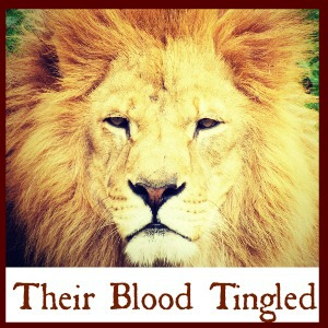 their blood tingled