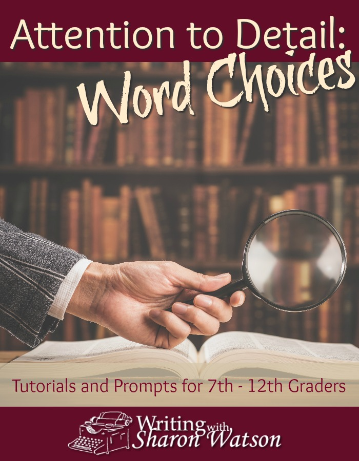 Attention to Detail: Word Choices -- In these lessons, 7th - 12th graders learn about connotations, turning sluggish nouns into vivid verbs, alliteration, defining their terms, and much more.